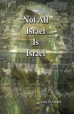 Not All Israel Is Israel