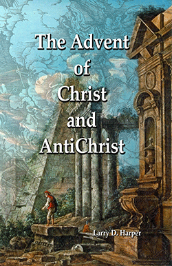 The Advent of Christ and AntiChrist